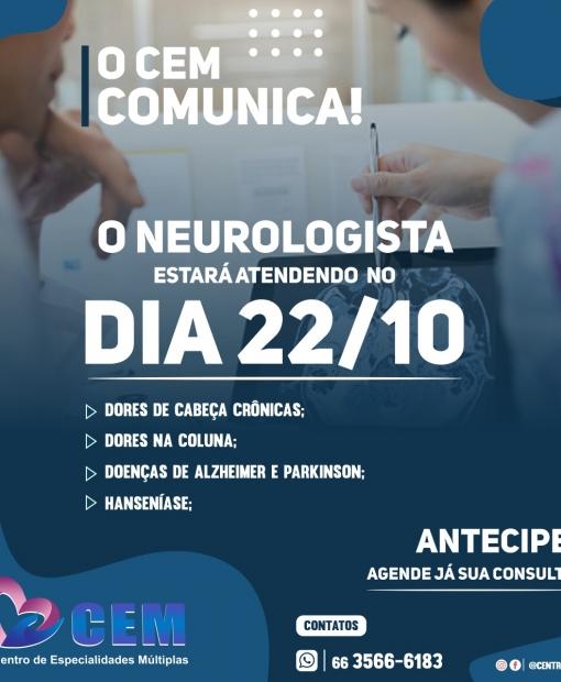 Neurologista atenderá no Centro de Especialidades Múltiplas em Juína